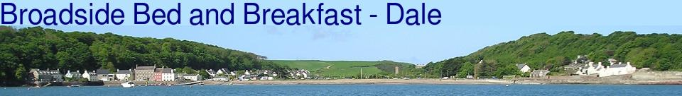 Bed & Breakfast | Dale | Pembrokeshire Coast Path